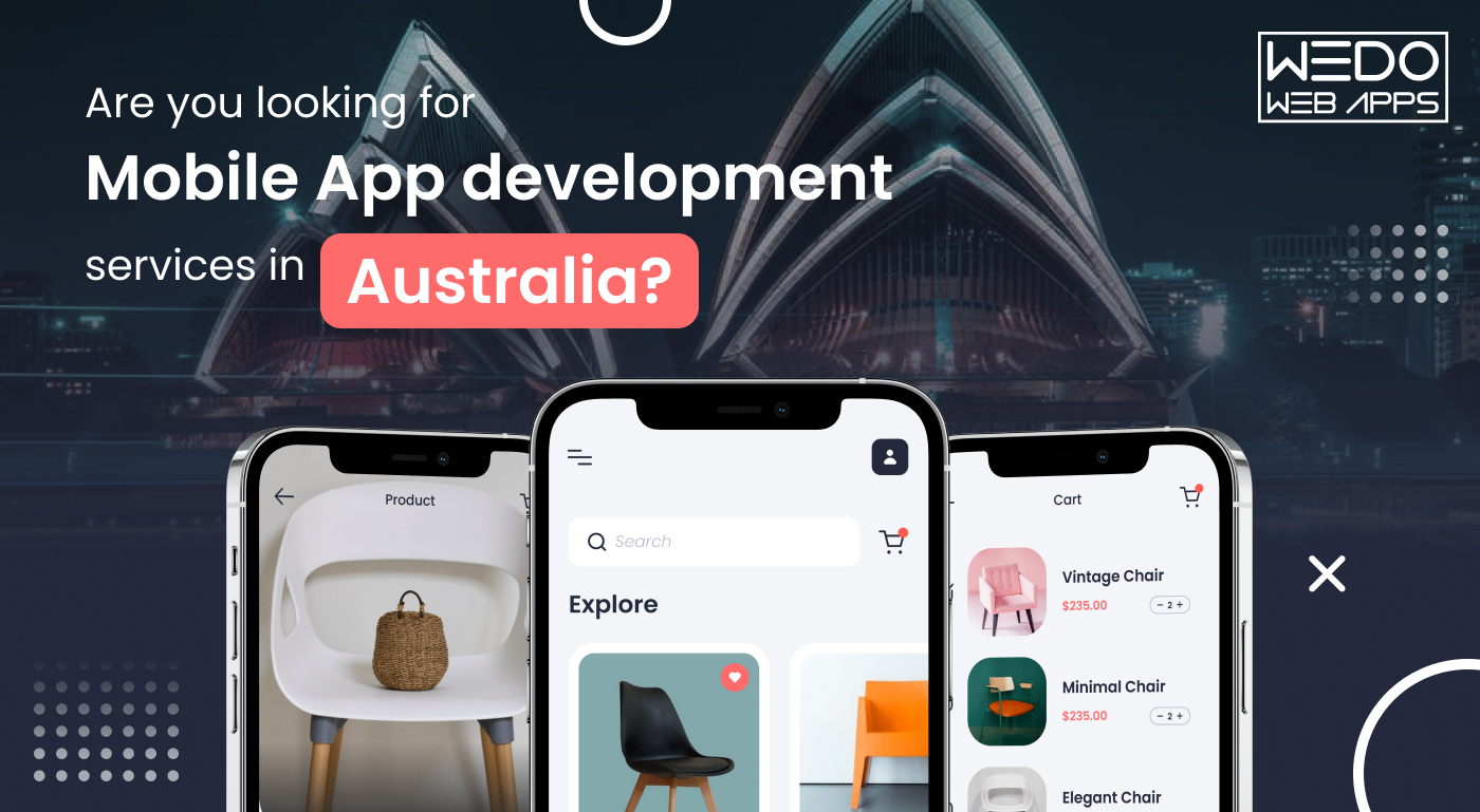 Are you looking for Mobile App development services in Australia?