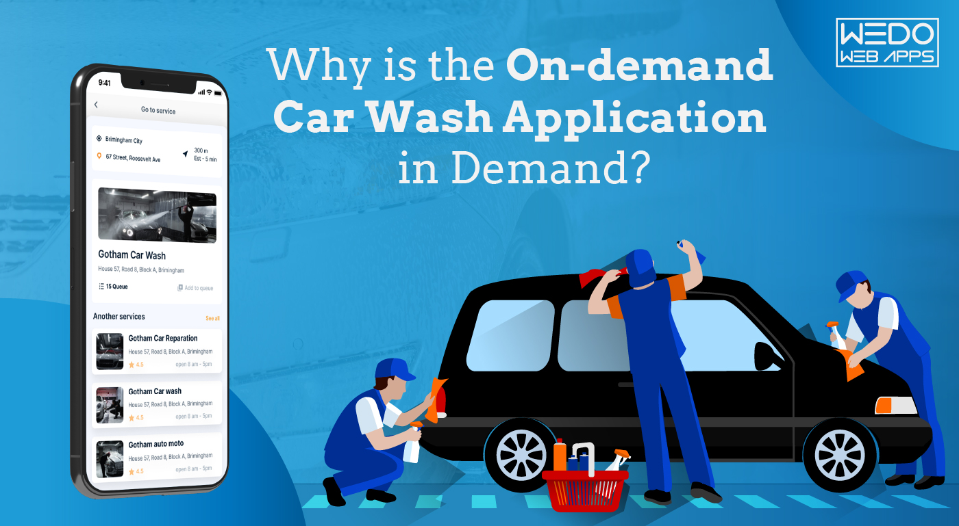 Why is the On-demand Car Wash Application in Demand?